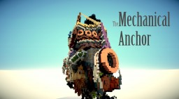 The Mechanical Anchor (Fantasy Ship) [AWB] Minecraft Map & Project