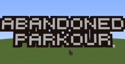 [1.7-1.11] Abandoned Parkour (Tell me how it is!) Minecraft Map & Project