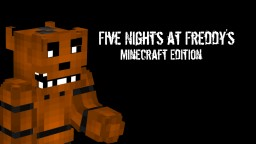 Five nights at freddy's (FIRST EVER POPREAL) Minecraft Texture Pack
