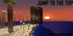 Jump To The Top Minecraft Project