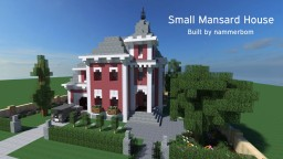 -= Small Mansard House =- Built by nammerbom Minecraft