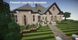 French country mansion   TMA   WoK Minecraft