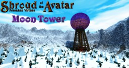 Shroud of the Avatar - Moon Tower Minecraft Map & Project
