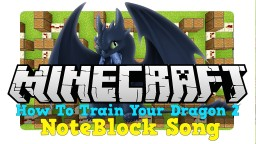 How To Train Your Dragon 2 Note Block Song Minecraft