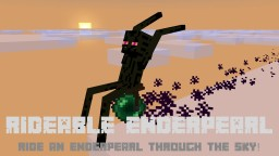 [Plugin] Rideable Enderpearl Minecraft Mod