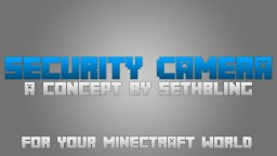 Minecraft Security Camera [by Sethbling] Minecraft