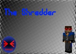[FORGE 1.7.10] The Shredder Mod