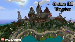 My first world. Spring Hill Kingdom. Colourful Medieval Style Castle, Kingdom. Minecraft Noob! PS3/PS4/CONSOLE Minecraft
