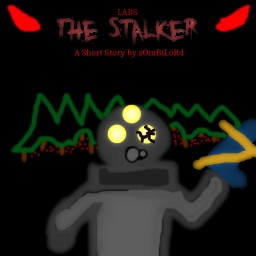 Labs: The Stalker [Short Story] [50 Subs!!!] Minecraft Blog