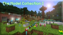 [1.8+] The Model Collection Minecraft Texture Pack