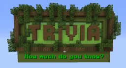 TRIVIA - How much do you know? Minecraft Map & Project