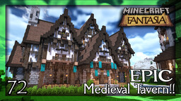 Fantasia - EPIC Medieval Tavern, Inside and Out! Minecraft Map & Project
