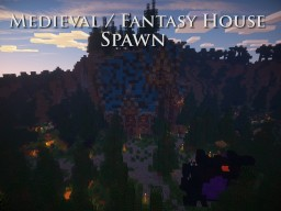 Medieval / Fantasy House - Spawn Minecraft Map & Project