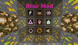 Blur Mod - 1.7.10 Minecraft Mod