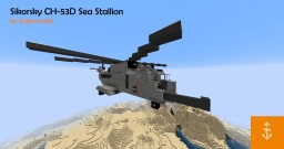 Sikorsky CH-53D Sea Stallion Minecraft Map & Project