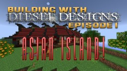 Land of the Rising Sun!  Building with Diesel Ep.3! Minecraft Map & Project