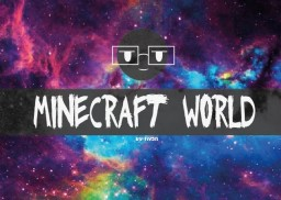 Minecraft World (by:tiv3n) Minecraft Blog Post