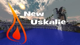 New Uskalie - The Immaculate Dam