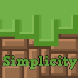 Simplicity! [Big Update Soon, Thanks For Feedback]