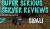 Super Serious Server Reviews