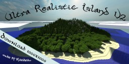 [Download]UltraRealisticIsland V2 Minecraft Map & Project
