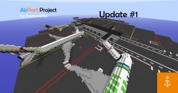 AirPort Project (work in progress) Minecraft Map & Project
