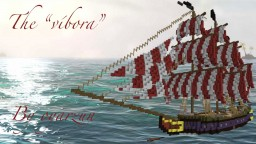 "The ""víbora"" A pirate ship"