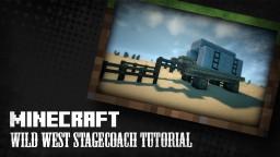 Wild West Stagecoach - Tutorial