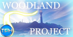 The Community of Woodland Project. - A Modest community, a large Region. Minecraft Map & Project