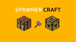Spawner Craft [Datapack Edition] Minecraft Data Pack