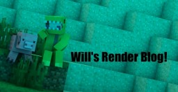 Will's renders! (No requests) Minecraft Blog