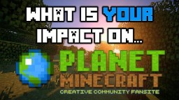What Is Your Impact On PMC? [Pop-Reel] Minecraft Blog Post