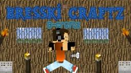 Bresski Crafz