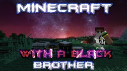Minecraft With A Black Brother - Witches Hut and Donkey Love - Episode 2 Minecraft Blog