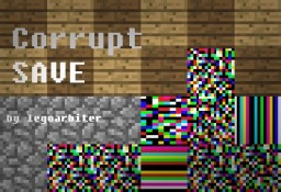 Corrupt Save (Horror) Minecraft Map & Project