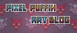 Pixel_Puffin Art blog Minecraft Blog Post
