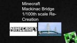 Minecraft Mackinac Bridge 1/100th scale Re-Creation Minecraft Map & Project