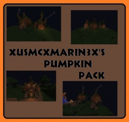 Pumpkin Pack- {Fantasy Pack} -:- xUSMCxMARIN3x -:- Minecraft Map & Project
