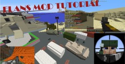 Flans Mod Related Tutorial (Updated for Flans mod 4.8.0) Minecraft Blog Post