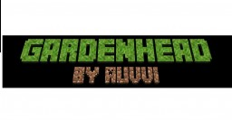 Gardenhead: The Legend [The Armory Update] Minecraft Texture Pack