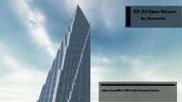 52-54 Lime Street Tower [1:1 scale] (Jduartemiller Build Contest 3rd place) Minecraft