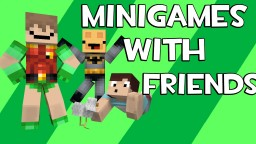 Minecraft Mini Games With Friends Minecraft Map & Project