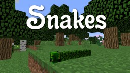 Snakes - A Vanilla Mob Creation Minecraft Map & Project