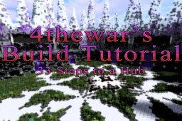 Build Tutorial: 33 Steps to a Hub (Downloadable Content) Minecraft