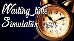 Waiting time Simulator 2014 ! Minecraft Map & Project