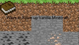 Ways to Spice up a Minecraft World Without Adding Mods Minecraft Blog Post