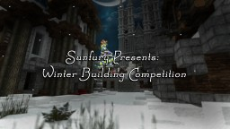 Sunfury's Winter Building Competition