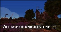 Village of Knightstone Minecraft Map & Project