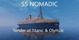 SS NOMADIC - Tender of Titanic & Olympic Minecraft Map & Project