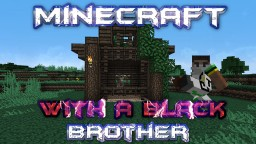 Minecraft With A Black Brother - Borris The Donkey and Hay bale Fail - Episode 5 Minecraft Blog